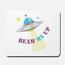 Beam Me Up Mousepad
