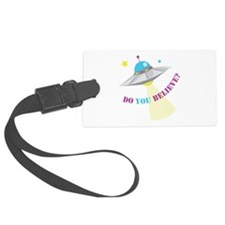 Do You Believe? Luggage Tag