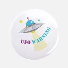 "UFO Warning 3.5"" Button"