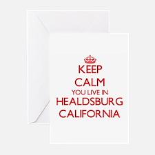 Keep calm you live in Healdsburg Ca Greeting Cards