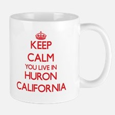 Keep calm you live in Huron California Mugs