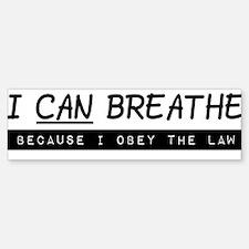 I can breathe (black on white) Bumper Bumper Bumper Sticker