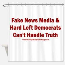 Fake News Can't Handle Truth Shower Curtain