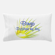 Bingo Brightens Pillow Case
