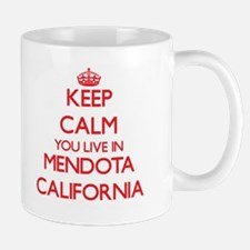 Keep calm you live in Mendota California Mugs