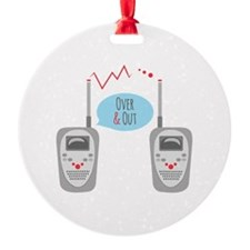 Over & Out Ornament