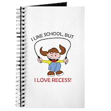 I LOVE RECESS Journal