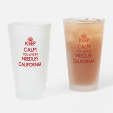 Keep calm you live in Needles Calif Drinking Glass