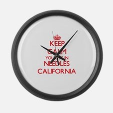 Keep calm you live in Needles Cal Large Wall Clock