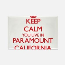 Keep calm you live in Paramount California Magnets