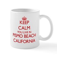Keep calm you live in Pismo Beach California Mugs