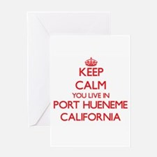 Keep calm you live in Port Hueneme Greeting Cards