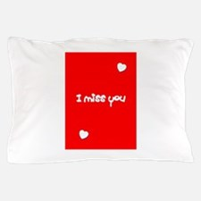 I Miss You Heart Valentines Day Red Pillow Case