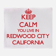 Keep calm you live in Redwood City C Throw Blanket
