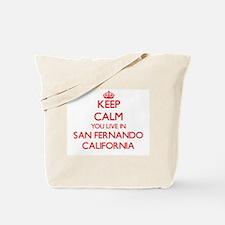 Keep calm you live in San Fernando Califo Tote Bag