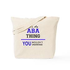 Funny Aba Tote Bag