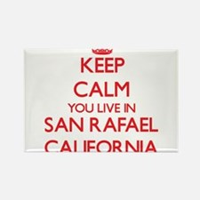Keep calm you live in San Rafael Californi Magnets