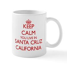 Keep calm you live in Santa Cruz California Mugs