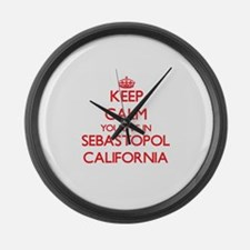 Keep calm you live in Sebastopol Large Wall Clock