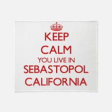 Keep calm you live in Sebastopol Cal Throw Blanket