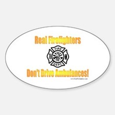 Don't Drive Ambulances Oval Decal
