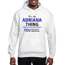 Unique Adriana Hoodie