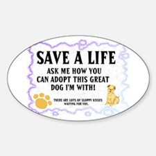 """""""Save a life"""" Oval Decal"""