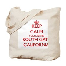 Keep calm you live in South Gate Californ Tote Bag