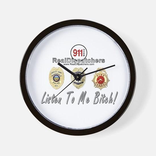 Listen To Me Bitch Wall Clock