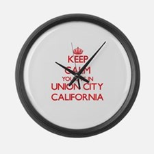 Keep calm you live in Union City Large Wall Clock