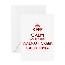 Keep calm you live in Walnut Creek Greeting Cards