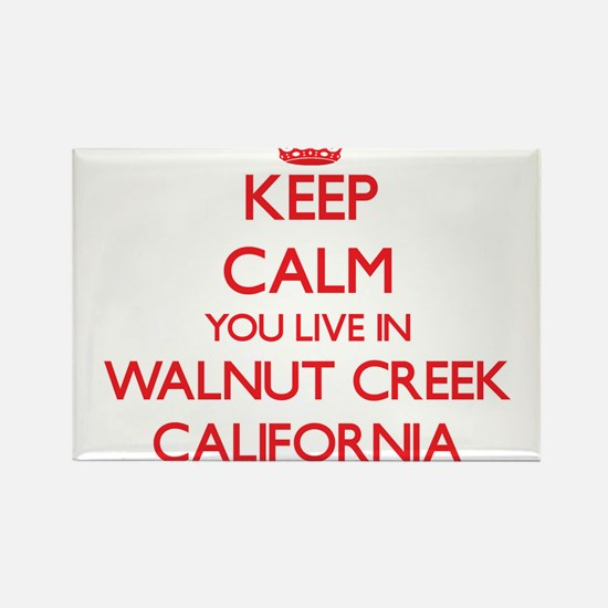 Keep calm you live in Walnut Creek Califor Magnets