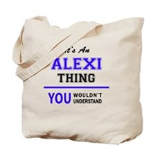 Funny Alexis Tote Bag