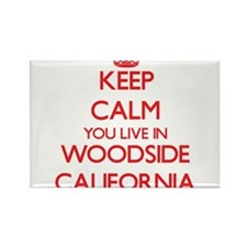 Keep calm you live in Woodside California Magnets