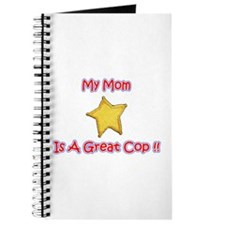 My Mom Is A Great Cop Journal