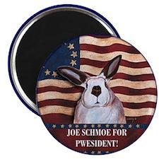 Rabbit Pwesident Schmoe Magnet