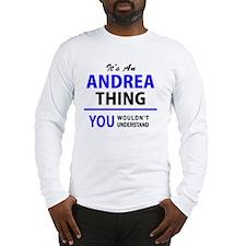 Funny Andrea Long Sleeve T-Shirt