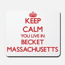 Keep calm you live in Becket Massachuset Mousepad