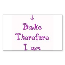 I Bake Therefore I Am 2 Rectangle Decal