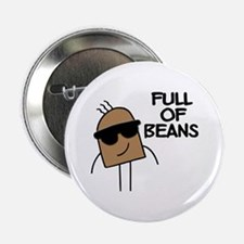 Full Of Beans Button