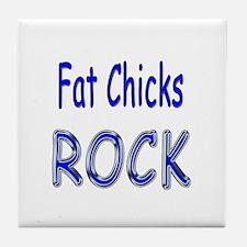 Fat Chicks Rock Tile Coaster