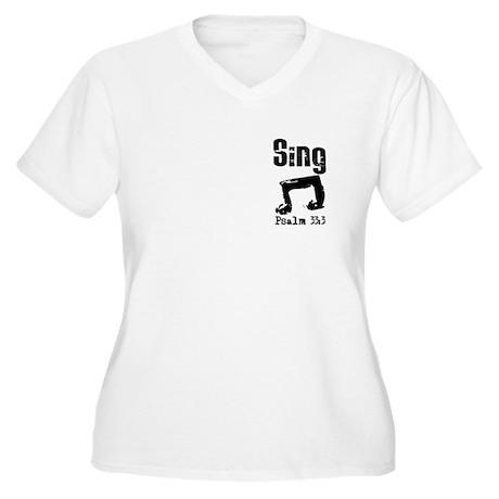 Sing Psalm 33:3 Women's Plus Size V-Neck T-Shirt