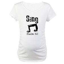 Sing Psalm 33:3 Shirt