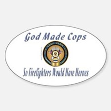 Firefighters Need SO Oval Decal