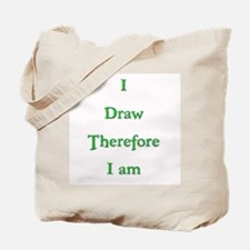 I Draw Therefore I Am  3 Tote Bag