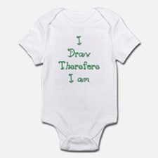 I Draw Therefore I Am  6 Infant Bodysuit