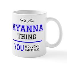 Cute Ayanna Mug