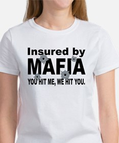 Insured by Mafia Women's T-Shirt