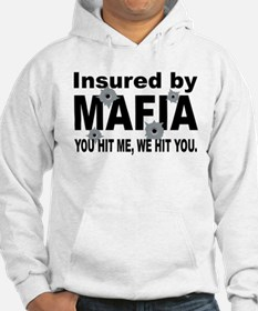 Insured by Mafia Jumper Hoody