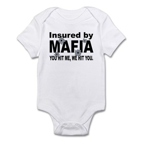 Insured by Mafia Infant Bodysuit